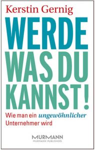 Cover des Buches Werde, was du kannst von Kerstin Gernig