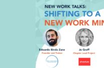 New Work Talks – Shifting to a New Work Mindset